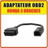 Prise / Adaptateur OBD2 compatible Honda 3 broches pour Multidiag